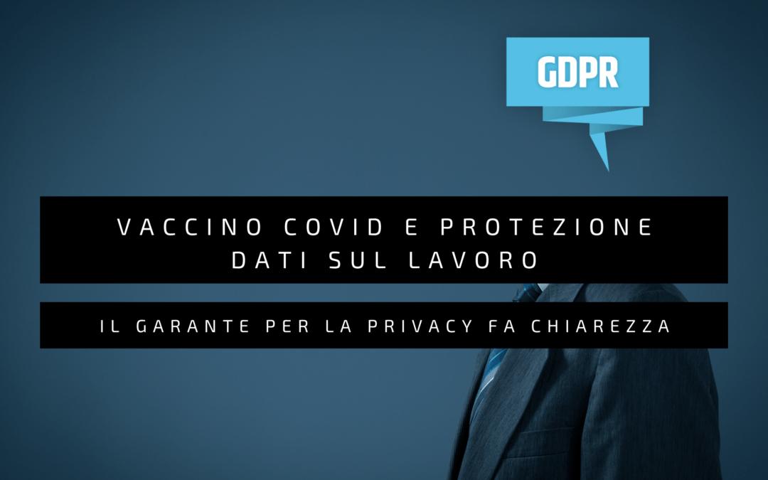 Vaccino Covid e protezione dati sul lavoro