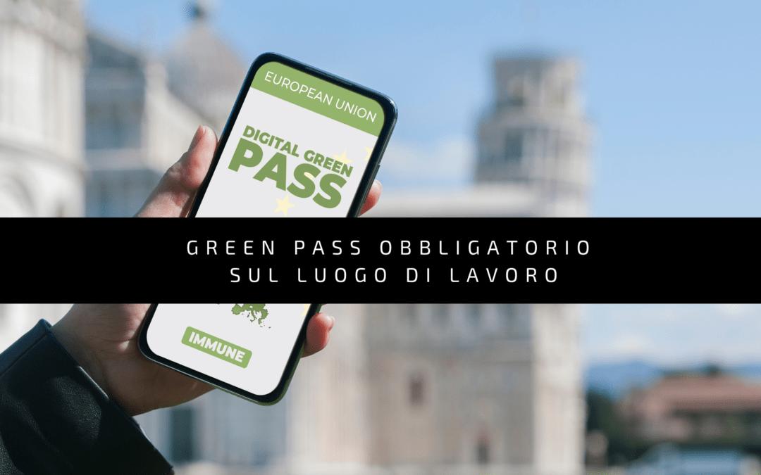 Green pass obbligatorio sul luogo di lavoro